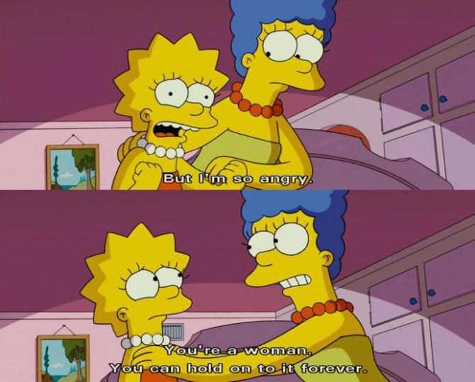 Lisa says she is angry—Marge tells her that, as a woman, she can hold it in forever