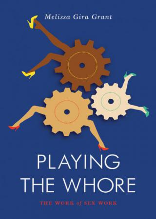the cover of Playing the Whore