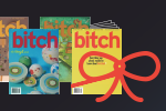 Give a gift subscription to Bitch magazine