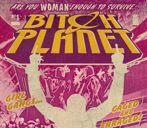 part of the cover of bitch planet