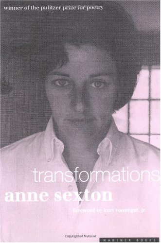 Cover of Transformations, featuring an intense black-and-white portrait of Anne Sexton